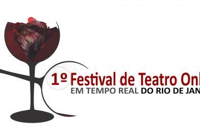 Inscrições abertas para o 1° Festival de Teatro Online em Tempo Real do Rio de Janeiro